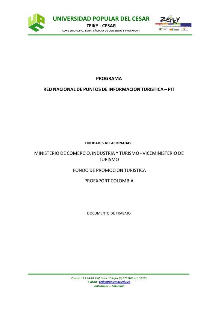 UNIVERSIDAD POPULAR DEL CESAR                              ZEIKY - CESAR            CONVENIO U.P.C., SENA, CÁMARA DE COMER...