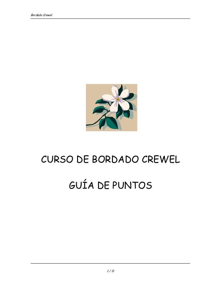 Bordado Crewel           CURSO DE BORDADO CREWEL                   GUÍA DE PUNTOS                            1 / 11