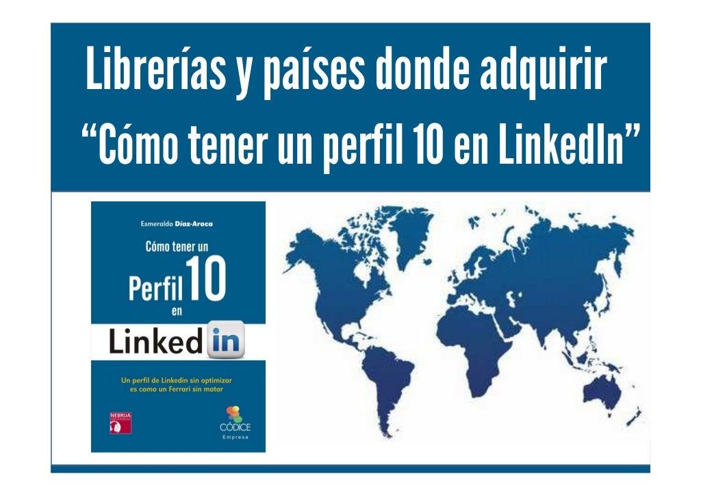 """Puntos de venta del libro """"Como tener un perfil 10 en LinkedIn"""" de Esmeralda Díaz Aroca"""
