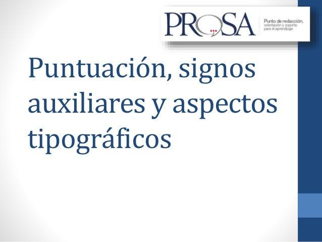Puntuación, signos auxiliares y aspectos tipográficos