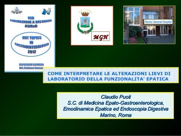MGH                Claudio Puoti S.C. di Medicina Epato-Gastroenterologica,Emodinamica Epatica ed Endoscopia Digestiva    ...