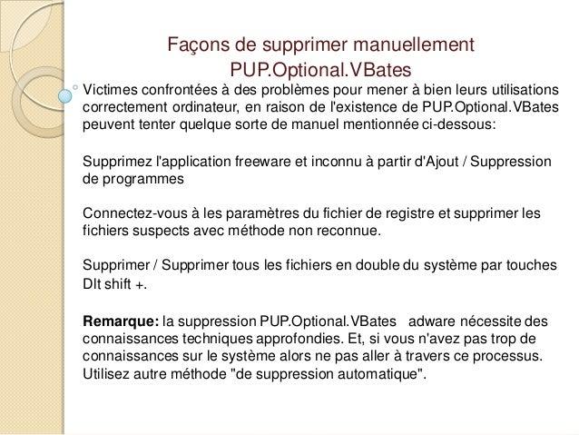 Façons de supprimer manuellement PUP.Optional.VBates Victimes confrontées à des problèmes pour mener à bien leurs utilisat...