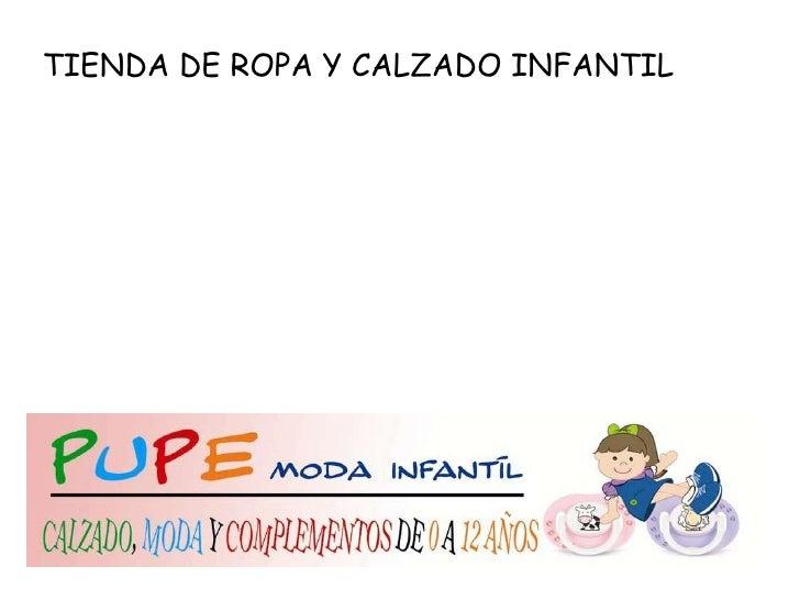 TIENDA DE ROPA Y CALZADO INFANTIL