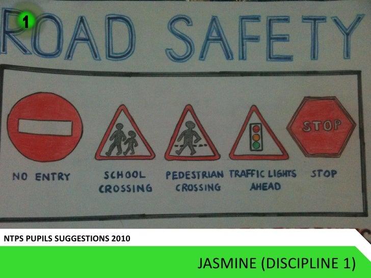 1     NTPS PUPILS SUGGESTIONS 2010                                 JASMINE (DISCIPLINE 1)