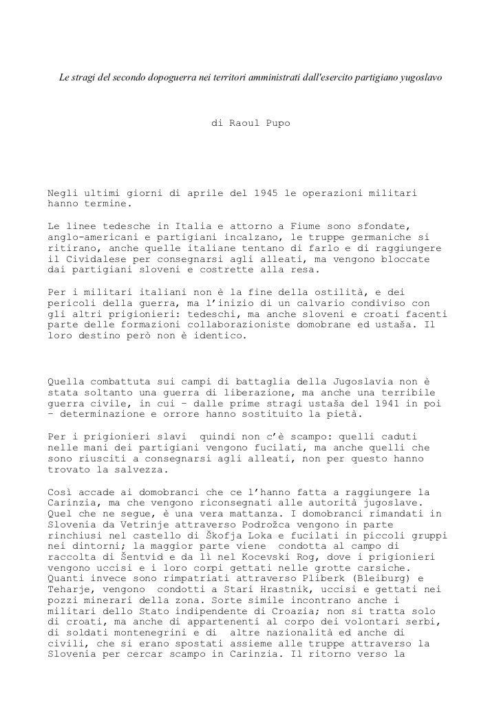 Le stragi del secondo dopoguerra nei territori amministrati dallesercito partigiano yugoslavo                             ...