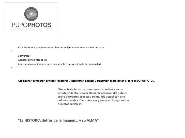 <ul><li>Así mismo, nos proponemos utilizar las imágenes como herramientas para: </li></ul><ul><li> </li></ul><ul><li>Comu...