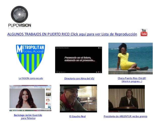 ALGUNOS TRABAJOS EN PUERTO RICO Click aqui para ver Lista de Reproducción Presidente de ARGENTUR recibe premio Directorio ...