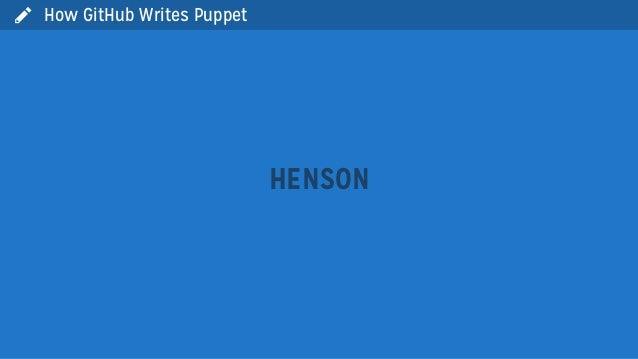 HENSONHow GitHub Writes Puppet