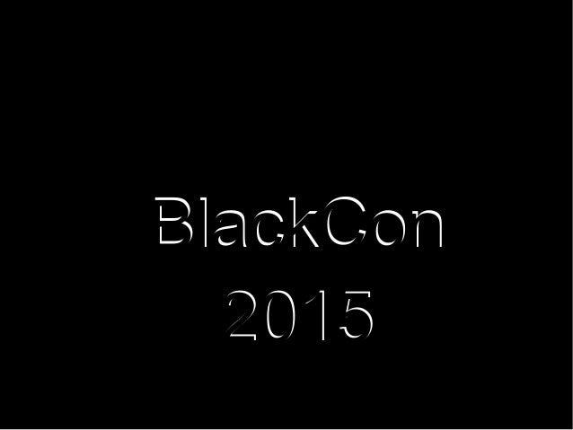 BlackCon 2015 BlackCon 2015