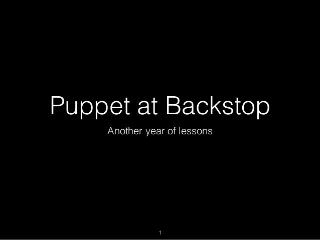 Puppet at Backstop Another year of lessons 1