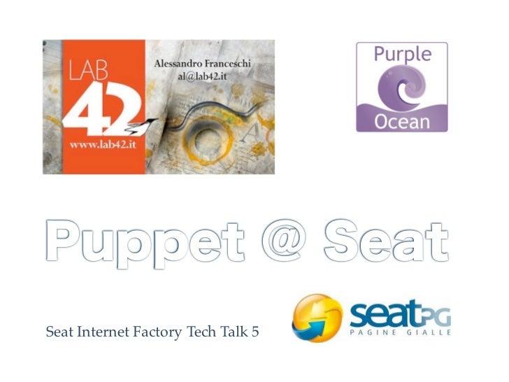 Seat Internet Factory Tech Talk 5