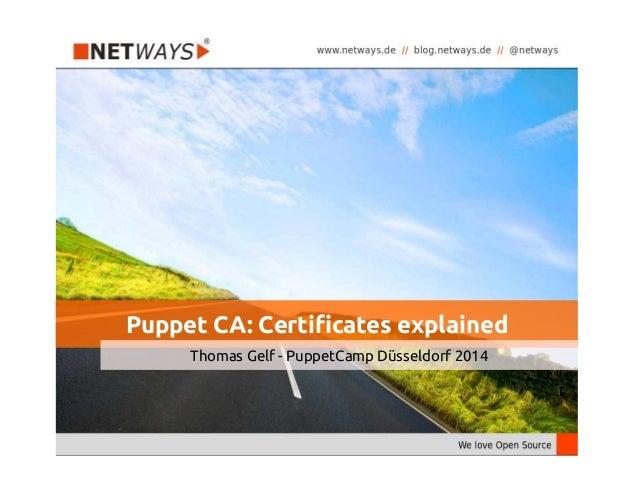 Puppet Camp Düsseldorf 2014: Puppet CA Certificates Explained
