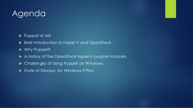 Using Puppet for Deploying Hyper-V OpenStack Compute Nodes - PuppetConf 2013 Slide 3