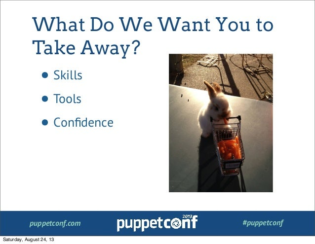 So You Want to Contribute to Puppet? A Getting Started Guide Slide 2