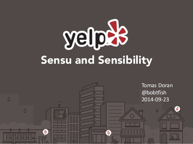 Sensu and Sensibility  Tomas  Doran  @bobtfish  2014-‐09-‐23