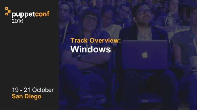 t Track Overview: Windows 19 - 21 October San Diego