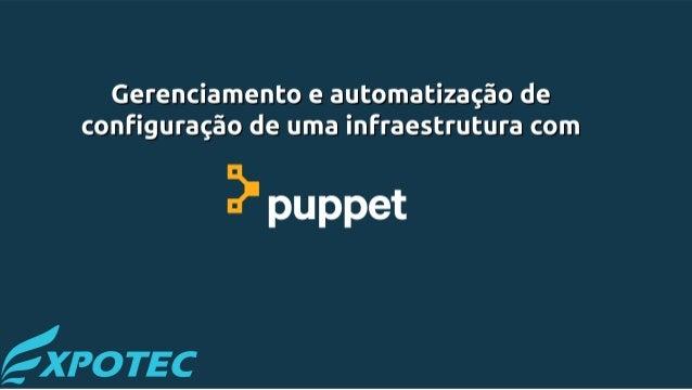 Flato Presentation IAC GCONF Puppet Conteúdo Nesta apresentação vamos falar sobre: Aécio dos Santos Pires 2 ● Administrado...