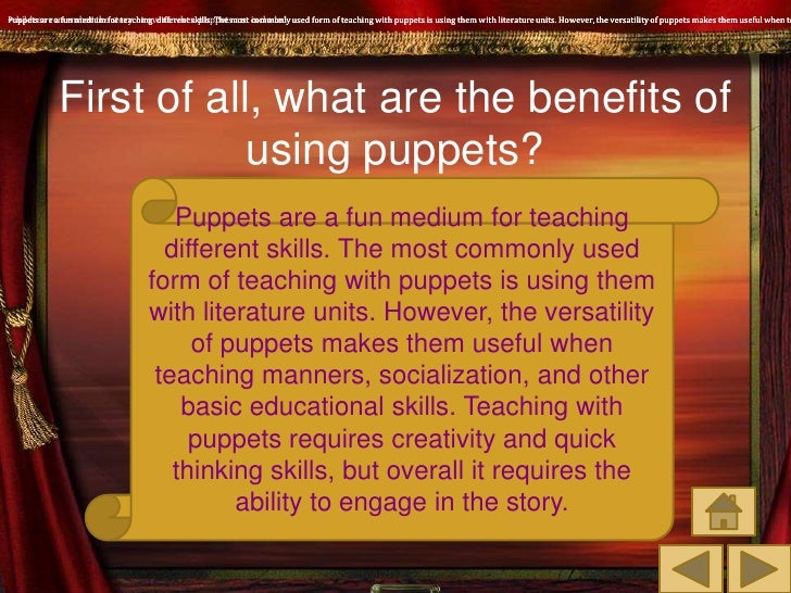 the effectiveness of using puppets with Using puppets to teach  by: the associated press the associated press  five effective social studies teaching strategies to help your students explore.