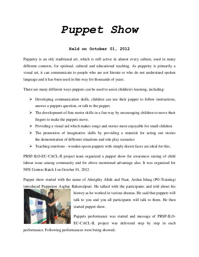 Puppet Show                             Held on October 01, 2012Puppetry is an old, traditional art, which is still active...