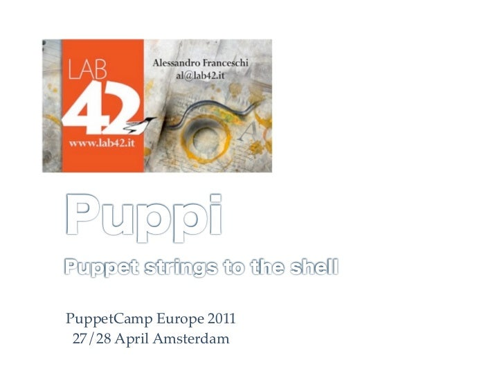 PuppetCamp Europe 2011 27/28 April Amsterdam