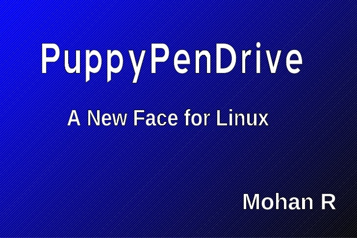 Linux on Memory  Small Linux Distros  Live CDs  Live Pendrives  PuppyLinux  Union File System