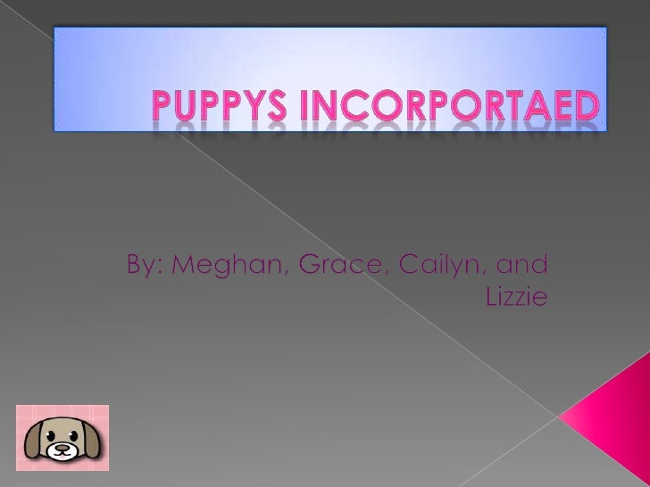 Puppys incorportaed