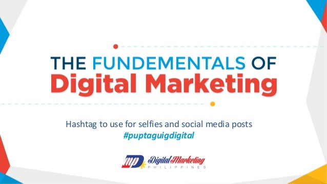 Hashtag to use for selfies and social media posts #puptaguigdigital