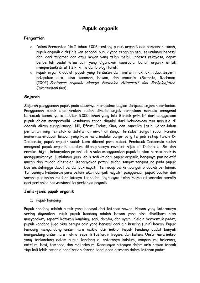 Pupuk organik Pengertian o  o  Dalam Permentan No.2 tahun 2006 tentang pupuk organik dan pembenah tanah, pupuk organik did...