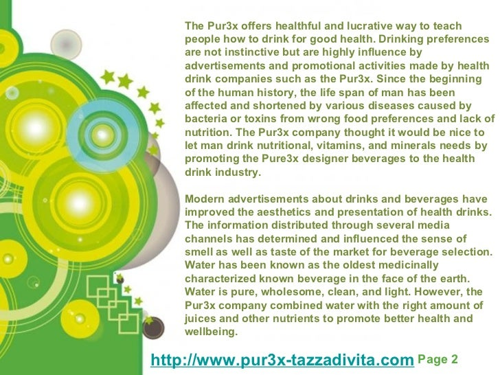 http://www.pur3x-tazzadivita.com The Pur3x offers healthful and lucrative way to teach people how to drink for good health...