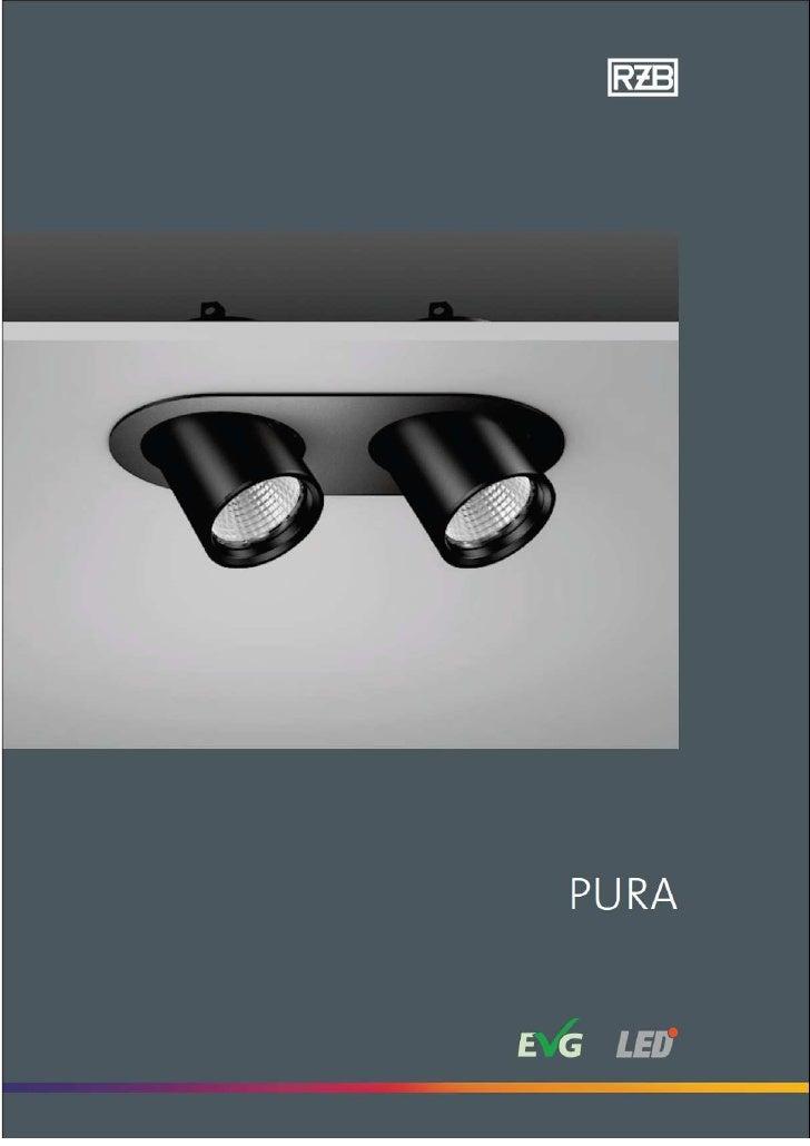 PURA    Mismo cuerpo de fundición de aluminio usado tanto en    la luminaria de empotrar como en el proyector de    superf...