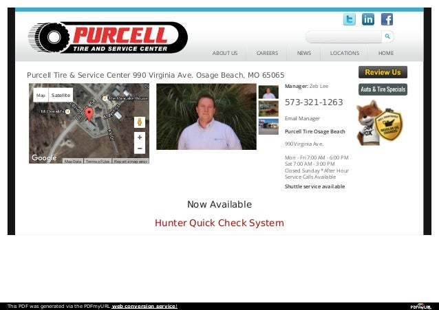 Now Available Hunter Quick Check System Center map Manager: Zeb Lee 573-321-1263 Email Manager Purcell Tire Osage Beach 99...