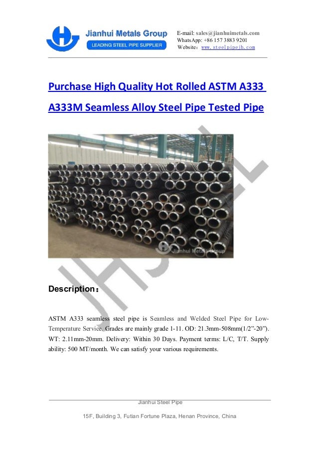 E-mail: sales@jianhuimetals.com WhatsApp: +86 157 3883 9201 Website:www.steelpipejh.com Purchase High Quality Hot Rolled A...