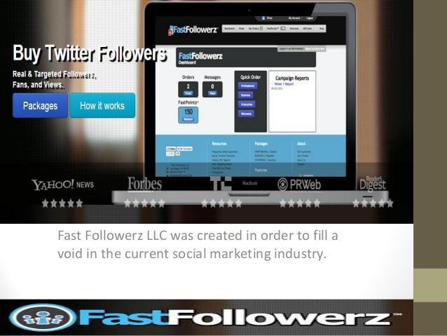fASTFOLLOWERZFast Followerz LLC was created in order to fill avoid in the current social marketing industry.