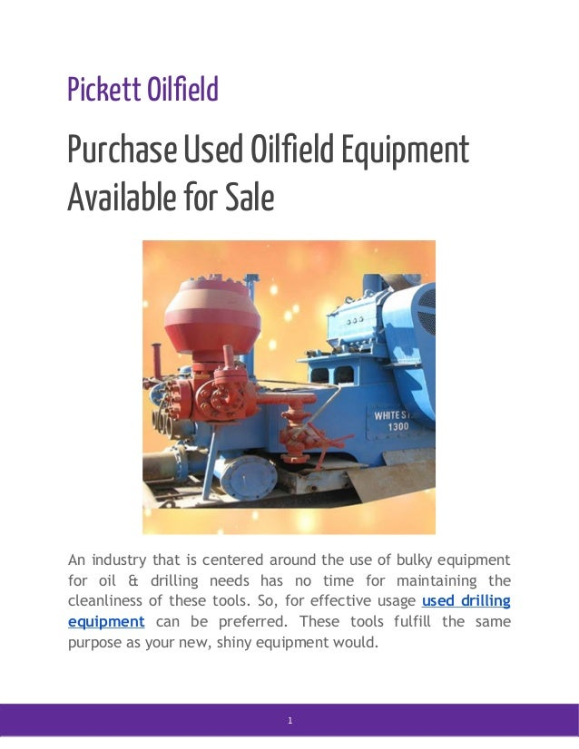 Purchase Used Oilfield Equipment Available for Sale