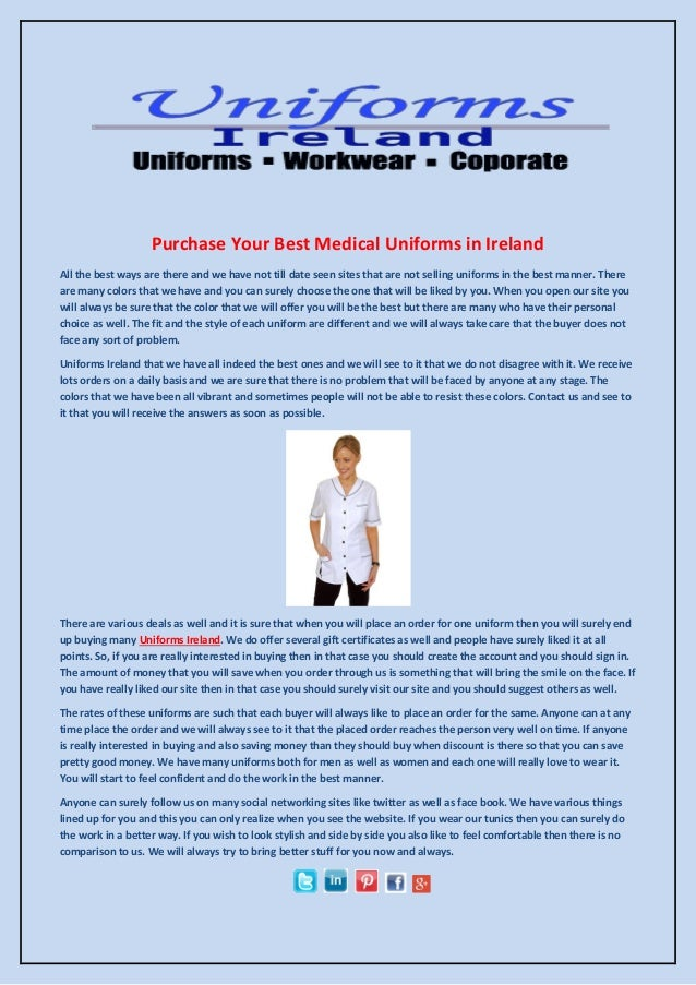 Purchase Your Best Medical Uniforms in Ireland All the best ways are there and we have not till date seen sites that are n...