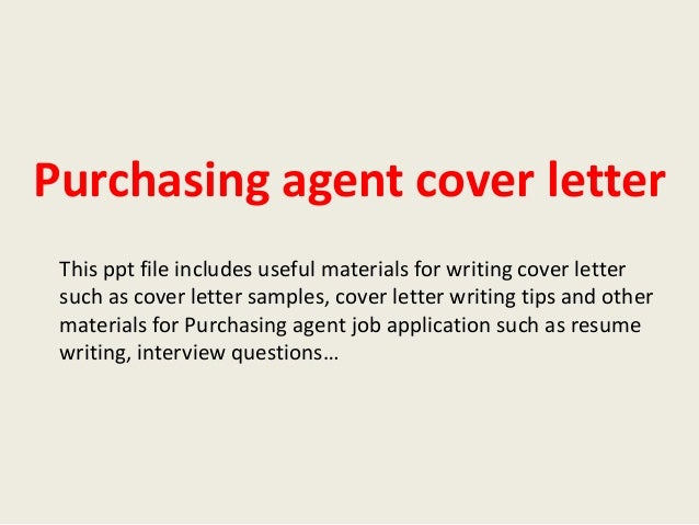 Purchasing Agent Cover Letter This Ppt File Includes Useful Materials For  Writing Cover Letter Such As ...