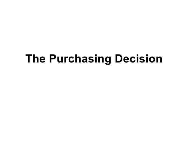 The Purchasing Decision