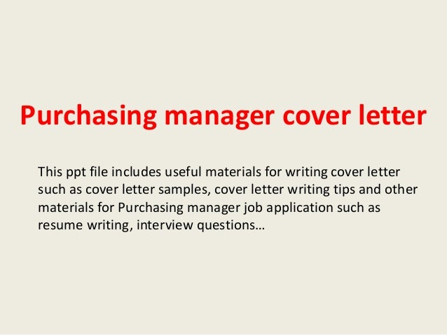 Purchasing Manager Cover Letter This Ppt File Includes Useful Materials For  Writing Cover Letter Such As ...