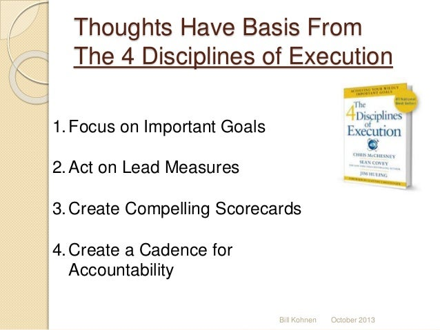 four disciplines of goal setting and Part two of an interview with jim huling on the 4 disciplines of execution leading through the 5 stages of change you can set new goals and still execute.