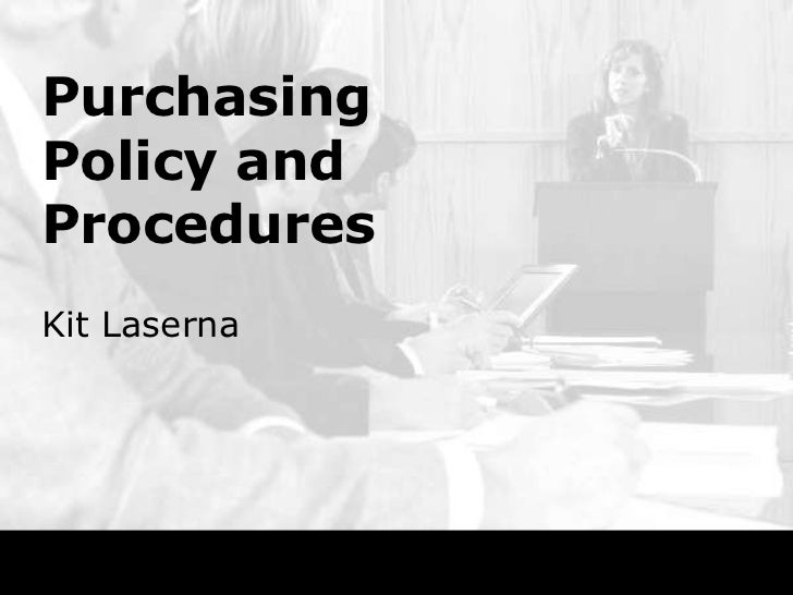 Purchasing policy and procedures for Purchasing manual template