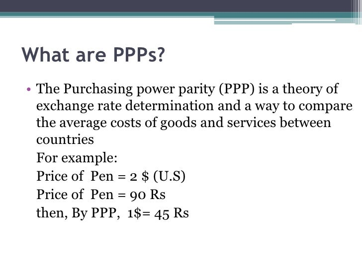 purchasing power parity essay Purchasing power parity theory (ppp) is a basis for economic comparison however, can this really be true for any product at any time is.