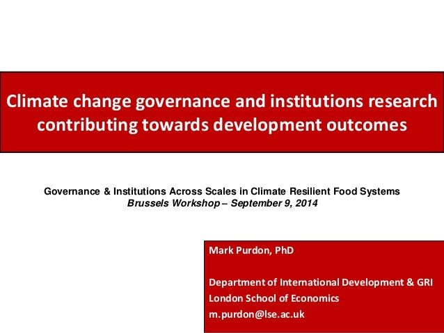 Climate change governance and institutions research  contributing towards development outcomes  Governance & Institutions ...