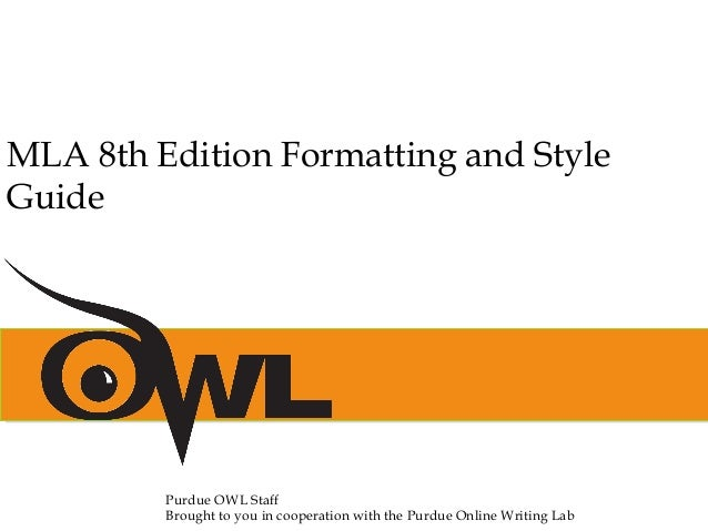 mla 8th edition formatting and style guide purdue owl staff brought to you in cooperation with