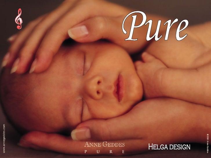Helga design Pure