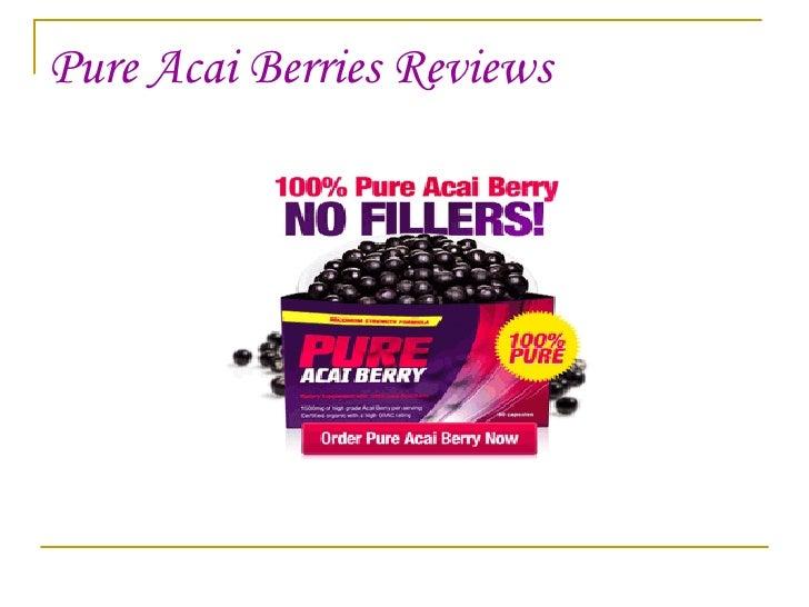 Pure Acai Berries Reviews