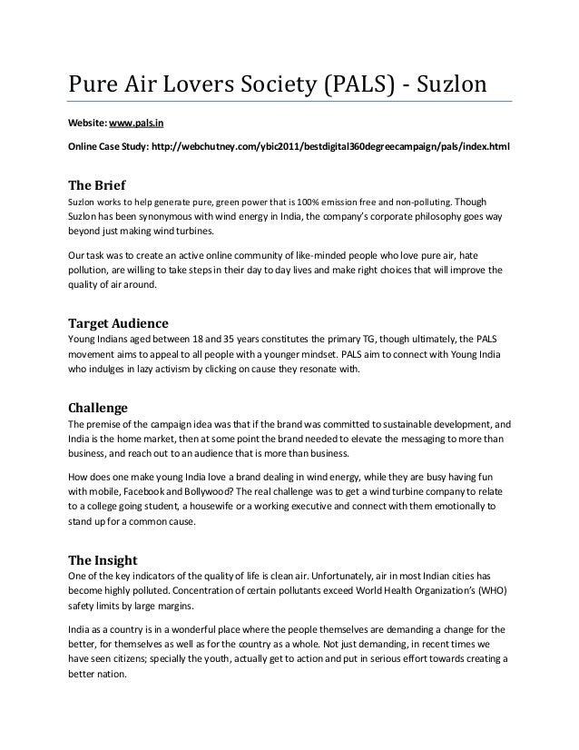 Pure Air Lovers Society (PALS) - SuzlonWebsite: www.pals.inOnline Case Study: http://webchutney.com/ybic2011/bestdigital36...