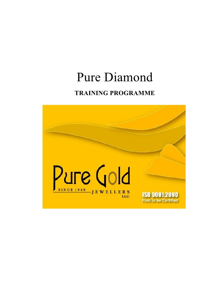 Pure DiamondTRAINING PROGRAMME