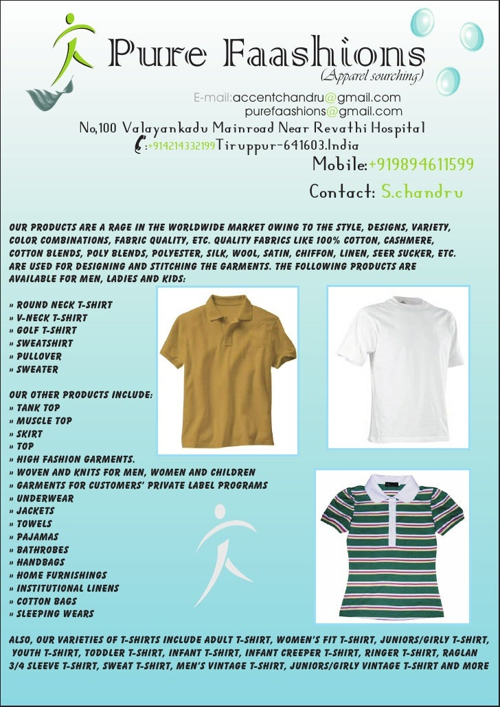Pure Faashions                              (Apparel sourching)                                      E-mail:accentchandru@...