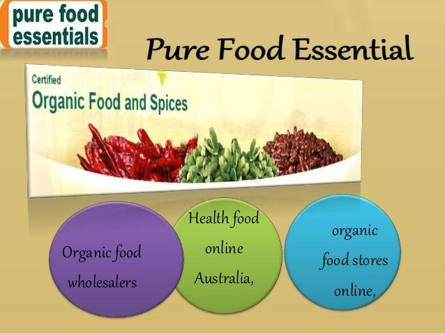 Pure Food Essentials - A Healthy Food Store