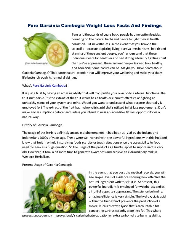 Pure Garcinia Cambogia Weight Loss Facts And Findings Tens and thousands of years back, people had no option besides count...